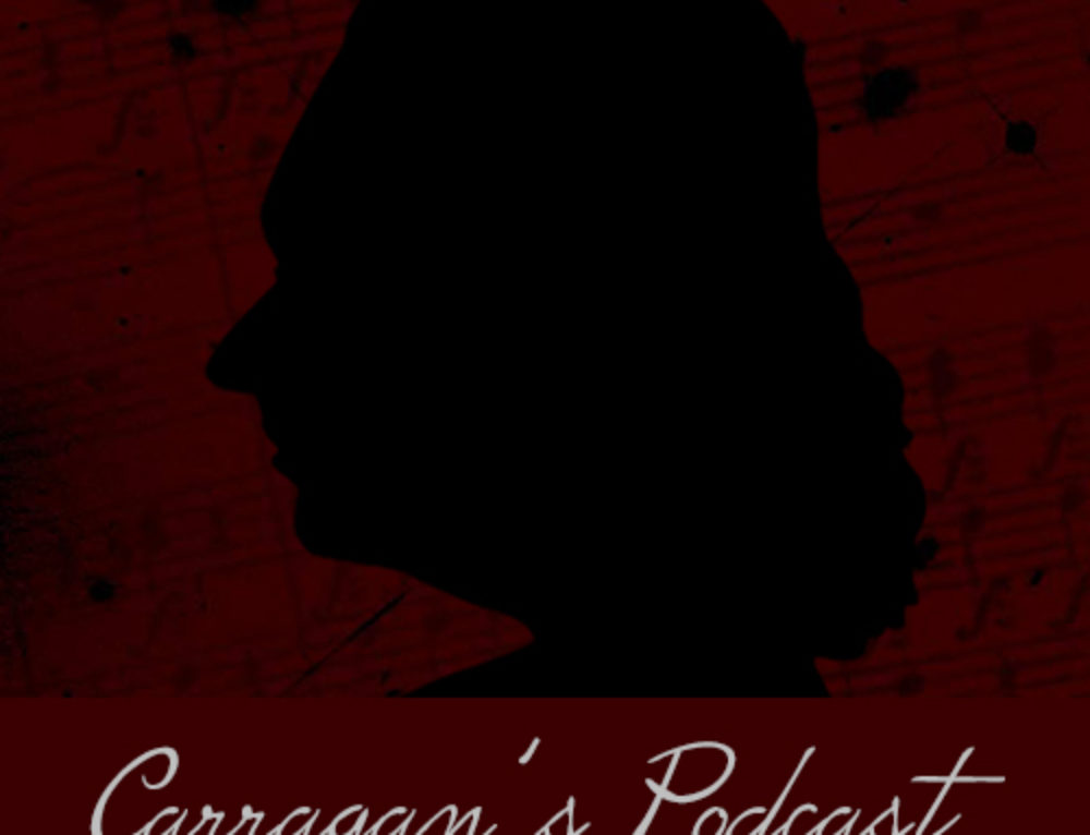 Carragan's Podcast – Episode 01